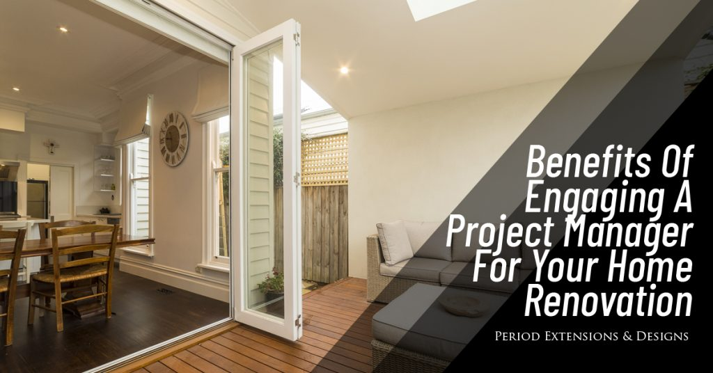 Benefits Engaging Project Manager For Home Renovation