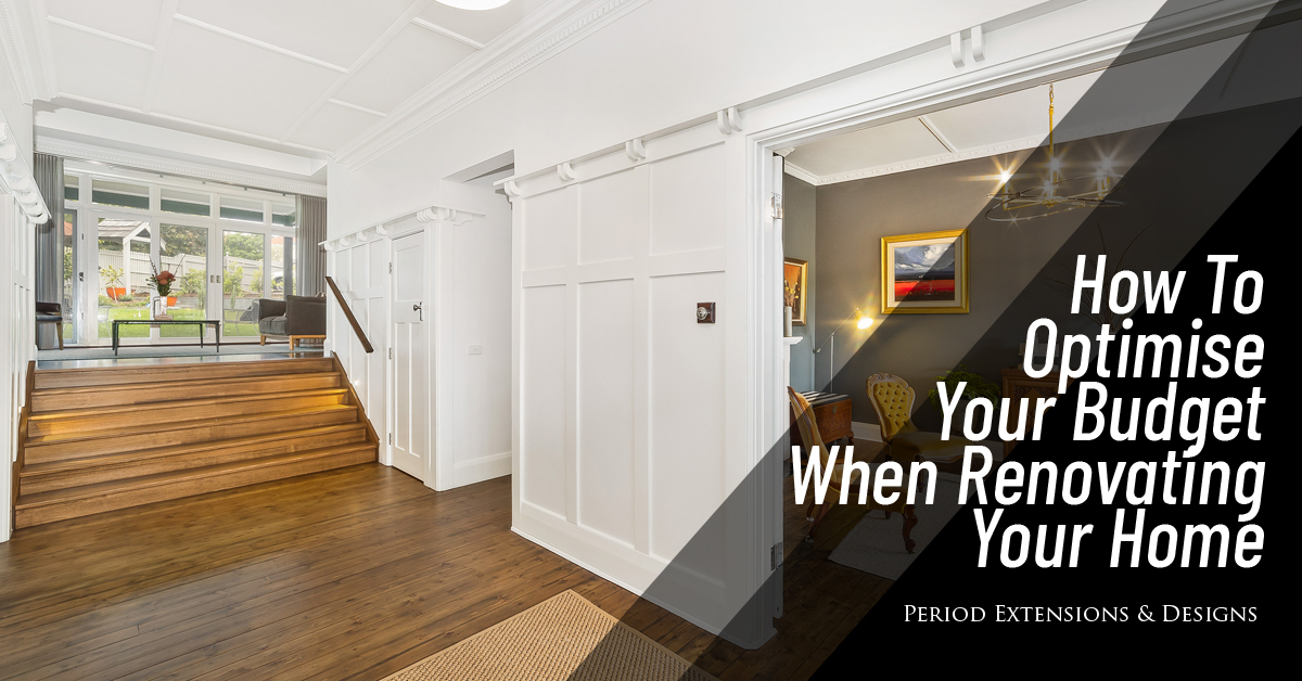 How Optimise Budget When Renovating Home