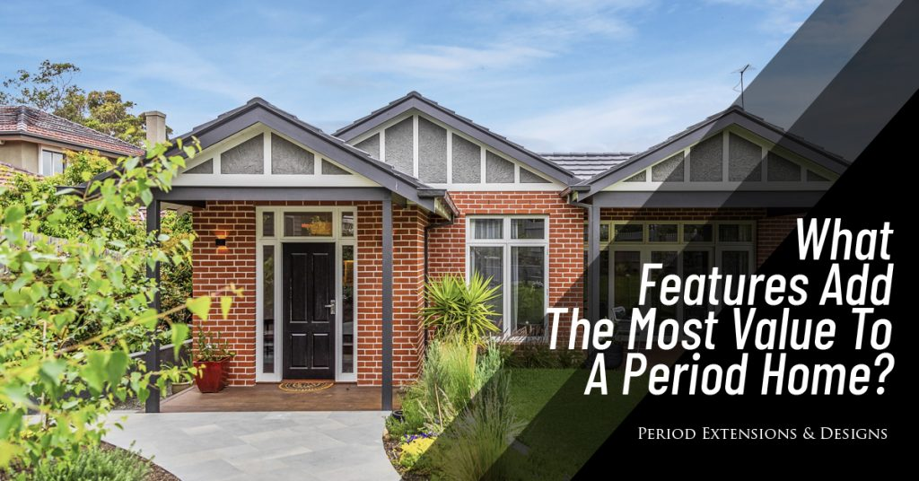 What Features Add Most Value Period Home