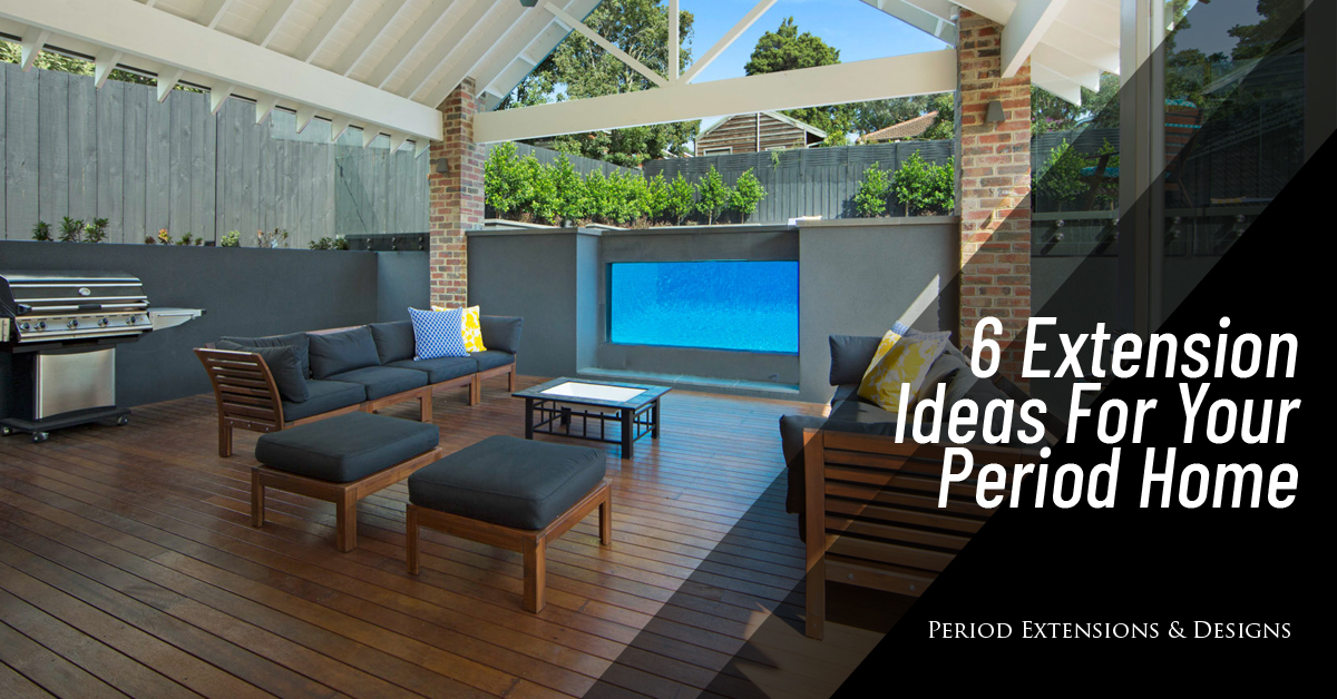 6 Extension Ideas For Period Home