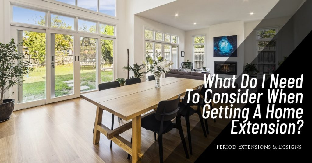 What Need Consider When Getting Home Extension